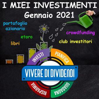 I MIEI INVESTIMENTI Gennaio 2021 portafoglio azionario etoro   crowdfunding  club investitori  libri