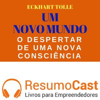 089 Um novo mundo: O despertar de uma nova consciência