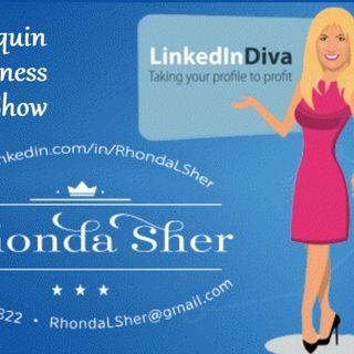 LinkedIn marketing Guru Rhonda Sher, the LinkedIn Diva to share how to use LinkedIn