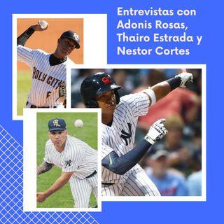 Entrevistas con Andonis Rosas, Thairo Estrada y Nestor Cortes de las ligas menores de los Yankees