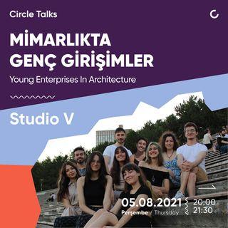 Mimarlıkta Genç. Girişimler / Studio V