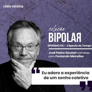Coleção Bipolar - Fernando Meirelles