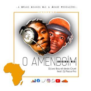 Dj Leo Boy feat. Dj Placa Pro - O Amendoin(Original Mix)