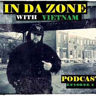 In Da Zone With Vietnam Episode 2