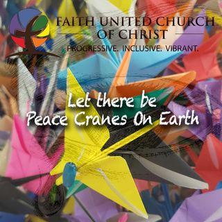 Peace Cranes on Earth