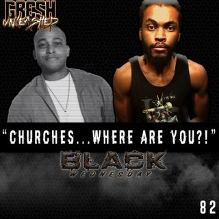 """CHURCHES...WHERE ARE YOU?!"" 