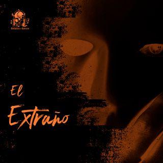El Extraño (Historias De Terror)