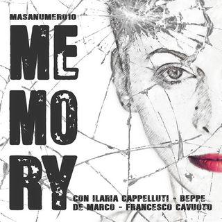 MEMORY - Terzo tempo (End of nightmare)