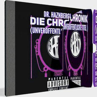 Dr. Haznbergl: CHRONIK-Bonus EP/Outtakes
