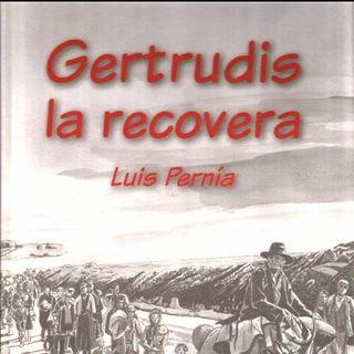 TIEMPO DE CULTURA - Programa #13 - GERTRUDIS LA RECOVERA