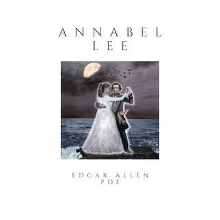 Annabel Lee - Edgar Allen Poe