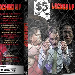ENTHUSIASTIC REVIEWS #6: $5 Dollar Wrestling: Locked Up Watch-Along