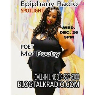 "Epiphany RADIO Showcase featuring Mo' Poetry Phillips from ""Bad Girl Chronicles"""