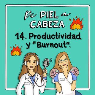 """14. Obsesión por la productividad y """"Burnout""""."""