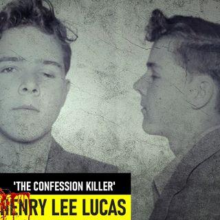Henry Lee Lucas | 'The Confession Killer'