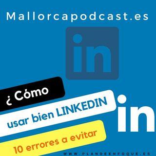 Cómo usar linkedin , qué 10 errores debes evitar