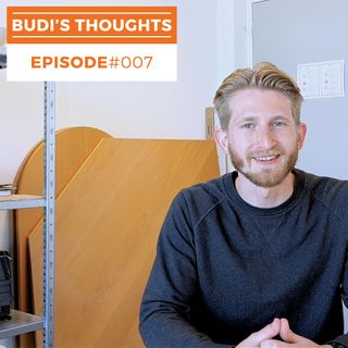 Budi's Thoughts #007: How To Maximise Your Greatest Potential