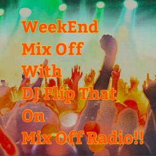 Week End Mix Off 8/14/20 (Live DJ Mix)