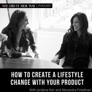 SDH147: How to Create a Lifestyle Change with Your Product with LOLA Founders