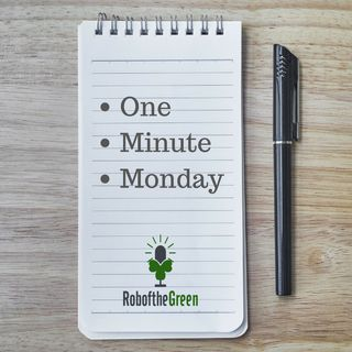 One Minute Monday