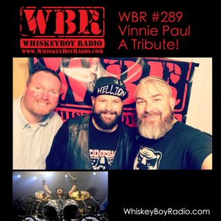 WBR #289 - Vinnie Paul