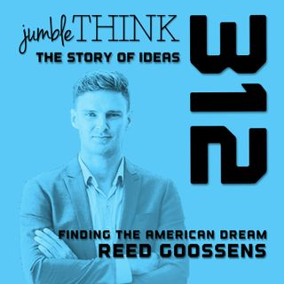 Finding the American Dream with Reed Goossens