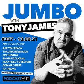 Jumbo Ep:307 - 13.09.21 - Gemma's In the House
