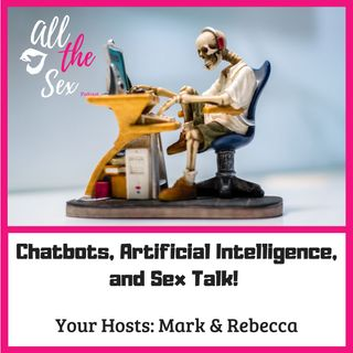 Chatbot & Sex talk