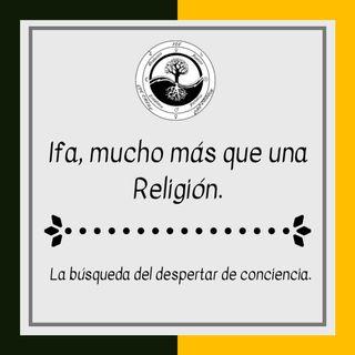 Introducción Ifa mucho más que una religión.