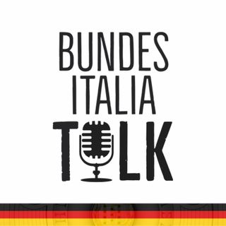 BundesItalia Talk