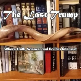 The Last Trump Podcast