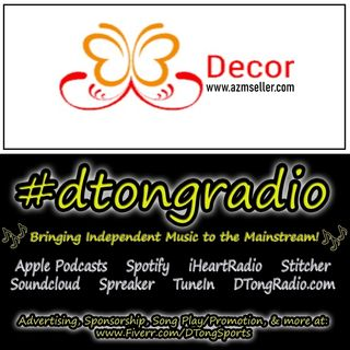 Indie Artist Showcase on #dtongradio - Powered by azmseller.com