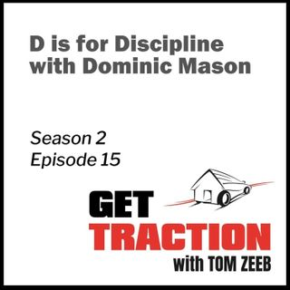 S2e15 D is for Discipline with Dominic Mason