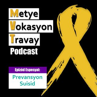 EE1 - Prevansyon Suisid / Suicide Prevention