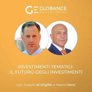 Ep.3 - INVESTIMENTI TEMATICI: il futuro degli investimenti (esempi e strategie)