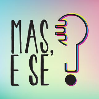 Mas e se? Podcast