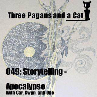 Episode 049: Storytelling: Apocalypse