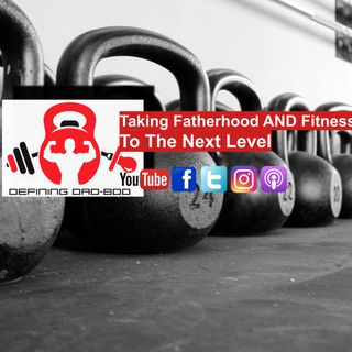 "134 - What ""Defining Dad Bod"" Has Done For Me - With John Barbee"