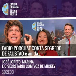 DS_S02E03 - 21 DE FEVEREIRO - Fábio Porchat, José Loreto, Marina e o secretário com voz de Mickey