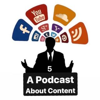 A Podcast About Content #5 (Explicit)