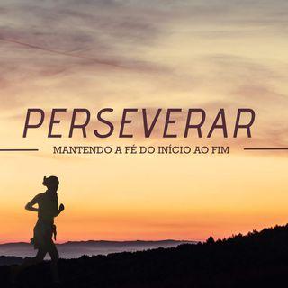 Fé pra começar e pra perseverar - Pr Diego Werner