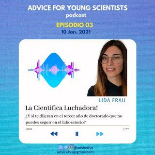 EPISODIO 03: La cientifica luchadora!