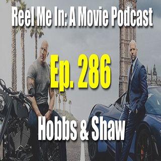 Ep. 286: Hobbs & Shaw