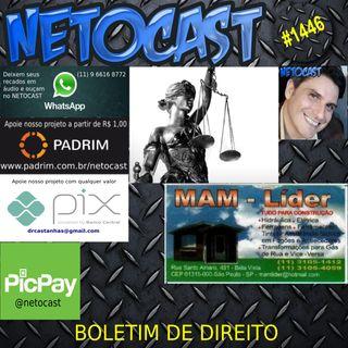 NETOCAST 1446 DE 05/08/2021 - BOLETIM DE DIREITO