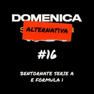 Bentornate Serie A e Formula 1