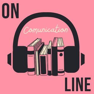 On Comunication Line - Podcast: il nuovo modo di fare radio