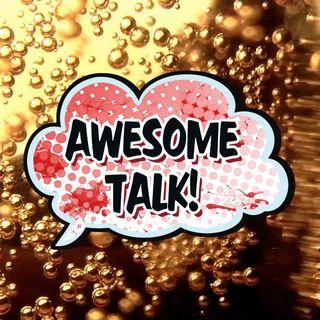 awsome talk