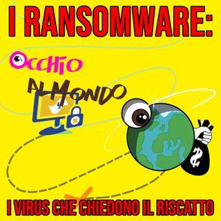 I ransomware: i virus che chiedono il riscatto