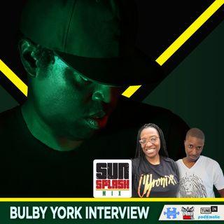 Sunsplash Mix Show Bulby York Interview