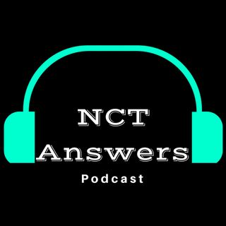 NCT Answers Podcast